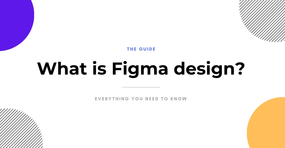 What is Figma design