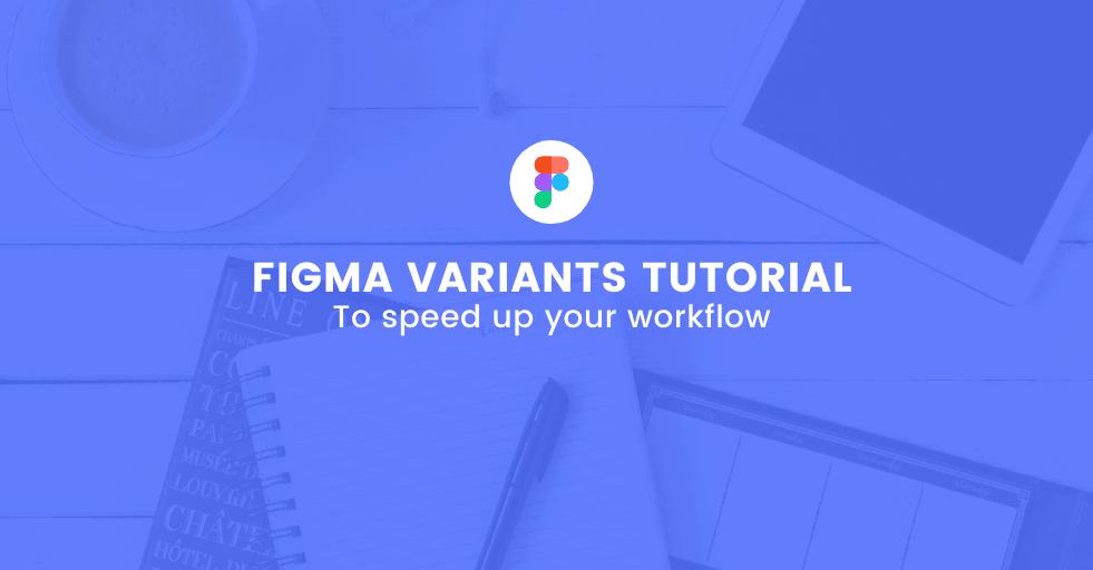 Figma variants