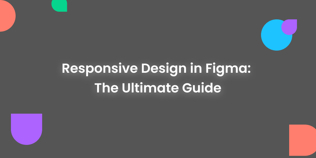 responsive design in Figma tutorial